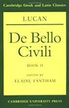 De Bello Civili Book 2 by Lucan
