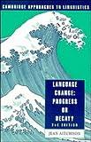 Aitchison, Jean: Language Change: Progress or Decay? (Cambridge Approaches to Linguistics)