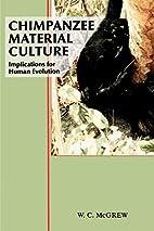 Chimpanzee Material Culture: Implications…