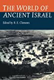 Clements, R. E.: The World of Ancient Israel: Sociological, Anthropological and Political Perspectives
