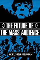 The Future of the Mass Audience by W.…