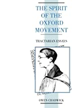 The Spirit of the Oxford Movement:…