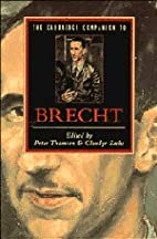 The Cambridge Companion to Brecht by Peter…