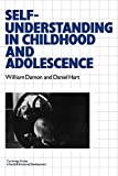 Damon, William: Self-Understanding in Childhood and Adolescence (Cambridge Studies in Social and Emotional Development)