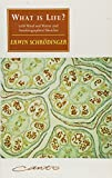Schrodinger, Erwin: What Is Life?: The Physical Aspect of the Living Cell With Mind and Matter &amp; Autobiographical Sketches