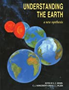 Understanding the Earth by Geoff Brown