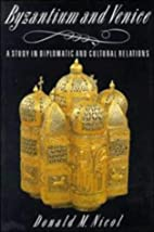 Byzantium and Venice: A Study in Diplomatic…