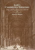 Early Cambridge Theatres: College,…