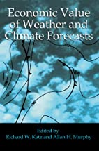 Economic Value of Weather and Climate…