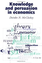 Knowledge and Persuasion in Economics by…