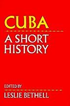 Cuba: A Short History (Cambridge History of…