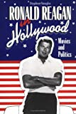 Vaughn, Stephen: Ronald Reagan in Hollywood: Movies and Politics
