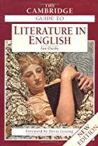 The Cambridge Guide to Literature in English&hellip;