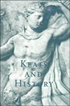 Keats and history by Nicholas Roe