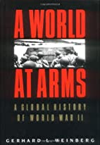 A World at Arms: A Global History of World…