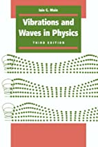 Vibrations and Waves in Physics by Iain G.…