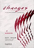Changes 1 Workbook: English for…