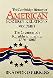 Cohen, Warren I.: Cambridge History of American Foreign Relations 4 Volume Hardback Set (Vol 1 - 4)