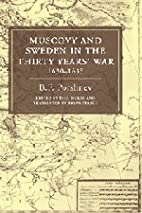 Muscovy and Sweden in the Thirty Years' War…