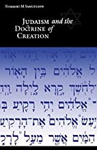 Judaism and the Doctrine of Creation by…