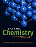Hall, Nina: The New Chemistry