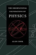 Observational Foundations of Physics by Sir…