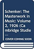 Schenker, Heinrich: Schenker: The Masterwork in Music: Volume 2, 1926 (Cambridge Studies in Music Theory and Analysis)