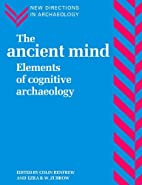 The Ancient Mind: Elements of Cognitive…
