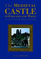 The medieval castle in England and Wales : a…