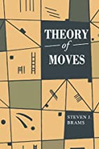 Theory of Moves by Steven J. Brams