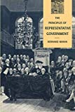 Manin, Bernard: The Principles of Representative Government