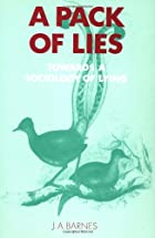 A Pack of Lies: Towards a Sociology of Lying…
