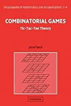 Combinatorial Games: Tic-Tac-Toe Theory…