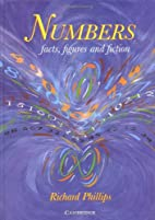 Numbers: Facts, Figures and Fiction by…