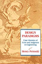 Design Paradigms: Case Histories of Error…