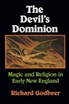 The Devil's Dominion: Magic and Religion in…