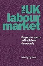 The UK Labour Market: Comparative Aspects…