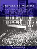 Johnson, Gordon: University Politics: F.M. Cornford's Cambridge and His Advice to the Young Academic Politician
