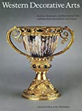 Luchs, Alison: Western Decorative Arts, Part I: Medieval, Renaissance, and Historicizing Styles Including Metalwork, Enamels, and Ceramics