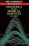 Everitt, Brian S.: Cambridge Dictionary of Statistics in the Medical Sciences