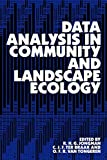 Jongman, R.H.G.: Data Analysis in Community and Landscape Ecology