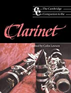 The Cambridge Companion to the Clarinet by…