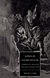 Stibbe, Mark W.G.: John As Storyteller: Narrative Criticism and the Fourth Gospel