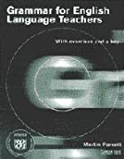 Grammar for English Language Teachers: With…