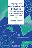 Alderson, J. Charles: Language Test Construction and Evaluation