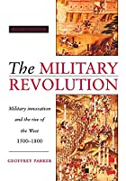 The Military Revolution: Military Innovation…