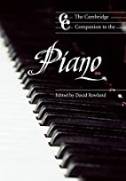 The Cambridge Companion to the Piano by…