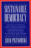 Przeworski, Adam: Sustainable Democracy