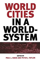 World Cities in a World-System by Paul L.…