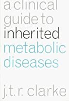Clinical Guide to Inherited Metabolic…